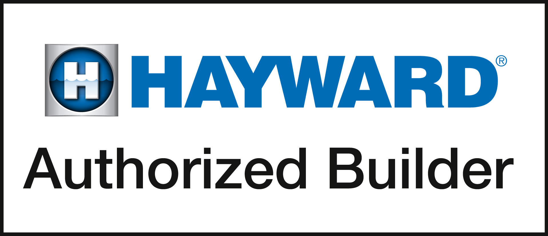 Hayward Authorized Builder